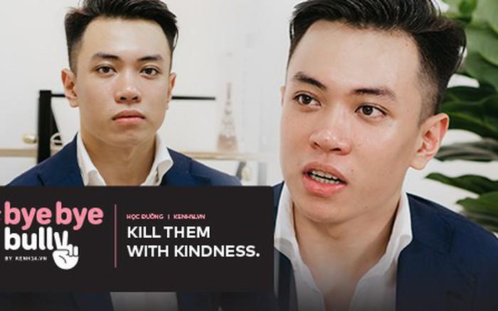 """Thầy giáo IELTS 9.0 Đặng Trần Tùng nói về bắt nạt online: """"Kill them with ..."""