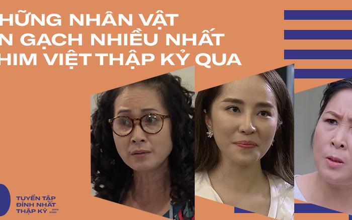 6 gương mặt bị ném đá nhiều nhất phim Việt thập kỷ qua toàn là nữ nhân, mẹ chồng ...
