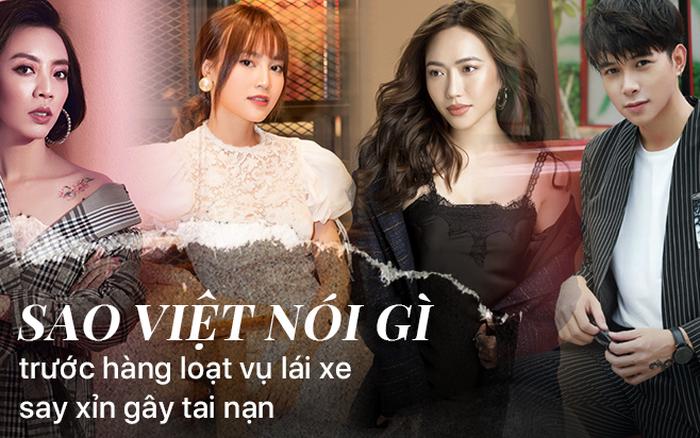 Sao Việt đồng loạt lên tiếng trước hàng loạt vụ lái xe say xỉn gây tai nạn: Đừng ...