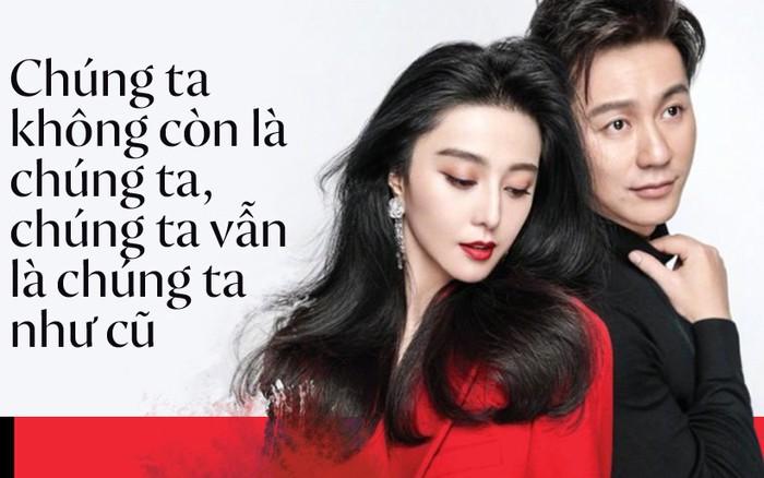 """Lời chia tay cuối cùng của Phạm Băng Băng: """"Chúng ta không còn là ..."""