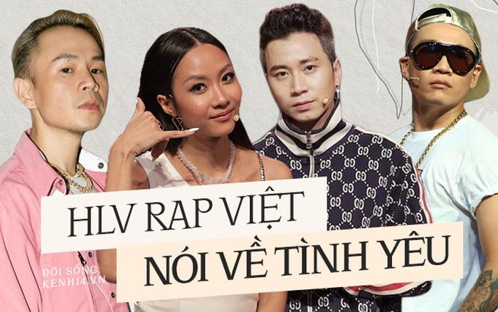 HLV Rap Việt khi yêu: Wowy cần bạn gái có cái nết đẹp, Binz không tin vào hôn nhân nhưng có thể làm mọi thứ cho