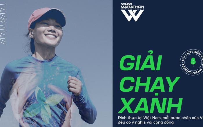 WOW Marathon Vinpearl Phú Quốc 2020: Chạy để yêu thêm vẻ đẹp biển Việt Nam, chạy để góp sức trồng rừng miền Trung