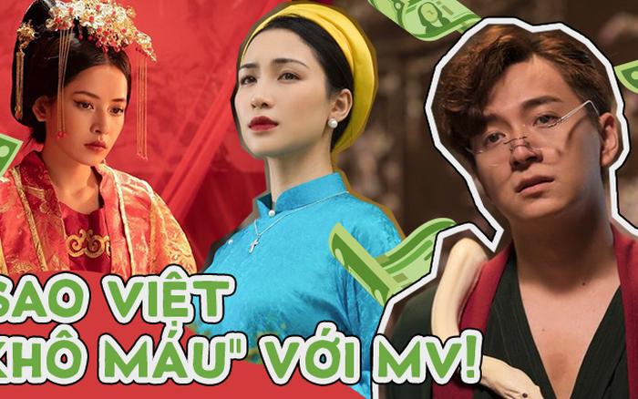 """Loạt sao Việt """"khô máu"""", mạnh tay chi tiền tỷ để thực hiện MV"""