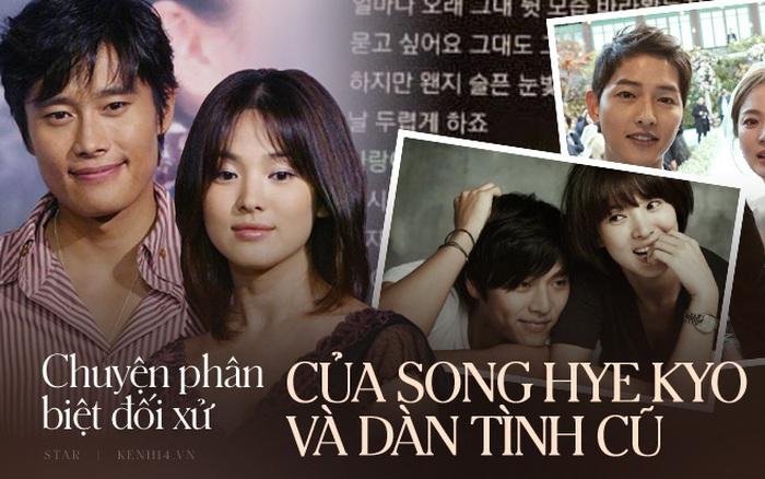 Song Hye Kyo phân biệt đối xử giữa Hyun Bin với 2 tình cũ nhưng chính anh lại ...