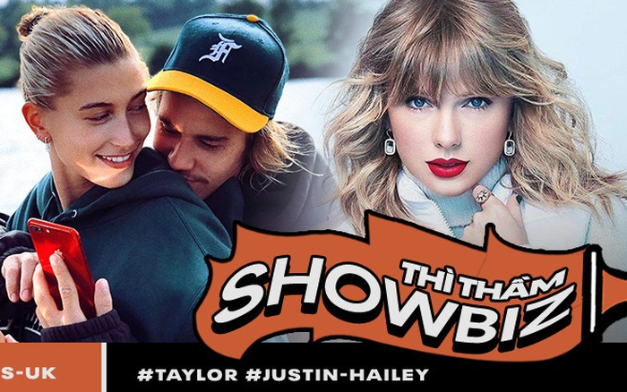Thì thầm Hollywood: Justin Bieber sẽ ly dị vì 4 lý do, Taylor Swift ...
