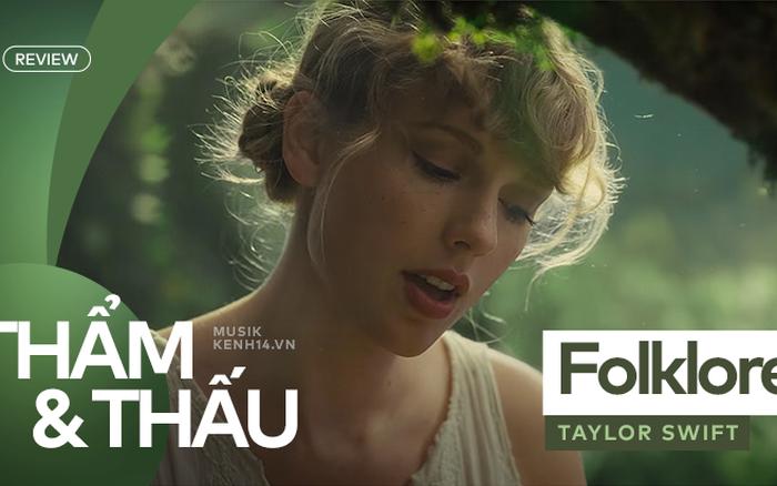 Folklore - Thanh âm mùa hè của Taylor Swift có đủ sức tiếp tục nối ...