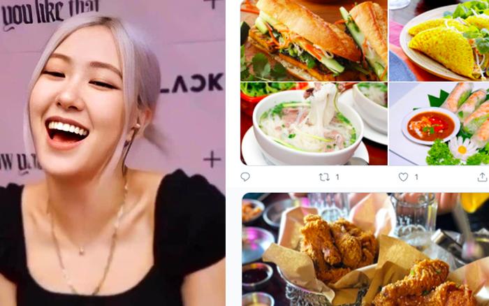 Có tâm như fan Rosé: Lập hẳn một hashtag để giới thiệu quán ăn ngon cho idol, loạt món Việt Nam cũng được nhắc đến