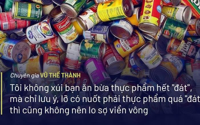 Chuyên gia Vũ Thế Thành nói về hạn sử dụng thực phẩm: 'Thật nhức nhối ...