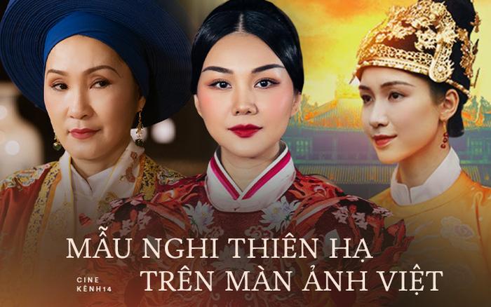 4 mẫu nghi thiên hạ được tái hiện ở màn ảnh Việt: Cực hóng Lưỡng triều Hoàng hậu của chị đại Thanh Hằng