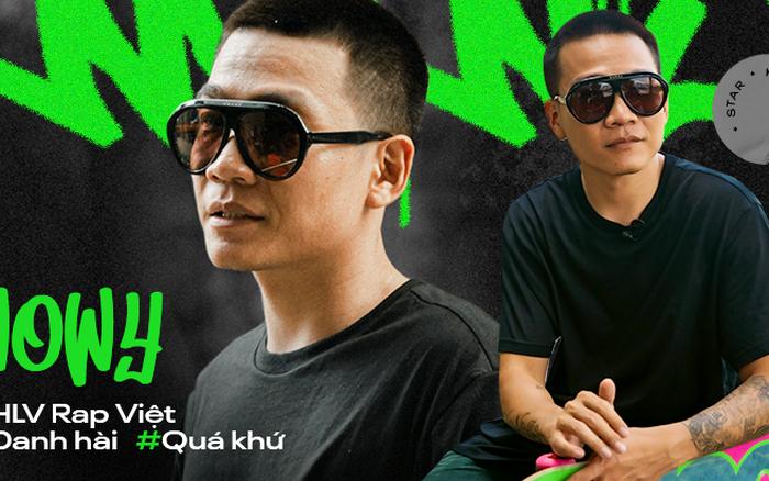 Wowy kể chuyện cưới hụt bạn gái, ẩu đả với Rhymastic và cột mốc Rap Việt:
