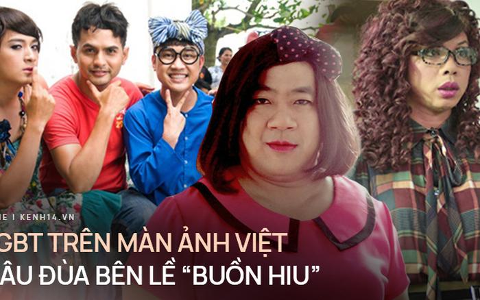 Giới LGBT trên màn ảnh Việt: Mãi chật vật tìm vai chính, loay hoay với thân phận