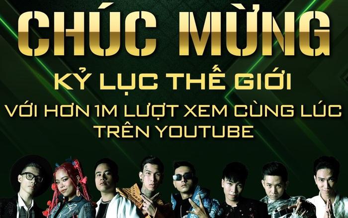 Rap Việt lập kỷ lục thế giới với hơn 1 triệu lượt xem cùng lúc trên YouTube cho đêm công bố Quán quân