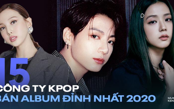 Doanh số album của 15 công ty Kpop năm 2020: Mình BTS giúp Big Hit đứng đầu, BLACKPINK và đàn em mới debut