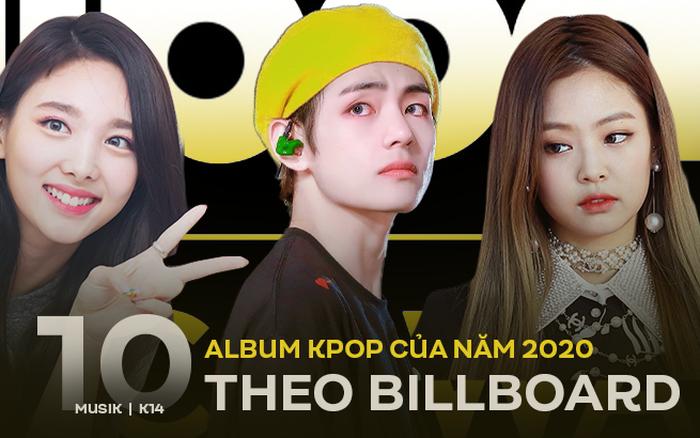 Billboard chọn top 10 album Kpop của năm 2020: TWICE được vinh danh, BTS và BLACKPINK bán album khủng nhưng