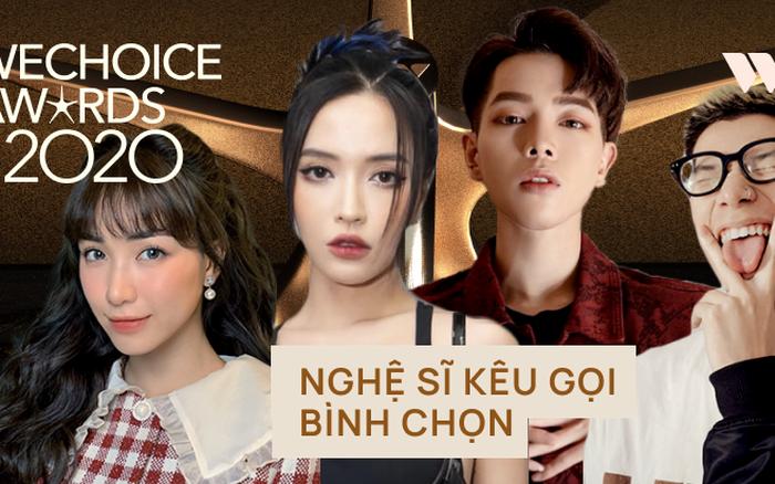 Các nghệ sĩ Việt nô nức kêu gọi bình chọn tại WeChoice Awards 2020,