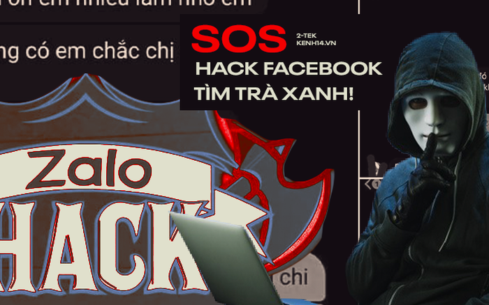 Cảnh báo dịch vụ hack Facebook, Zalo truy tìm