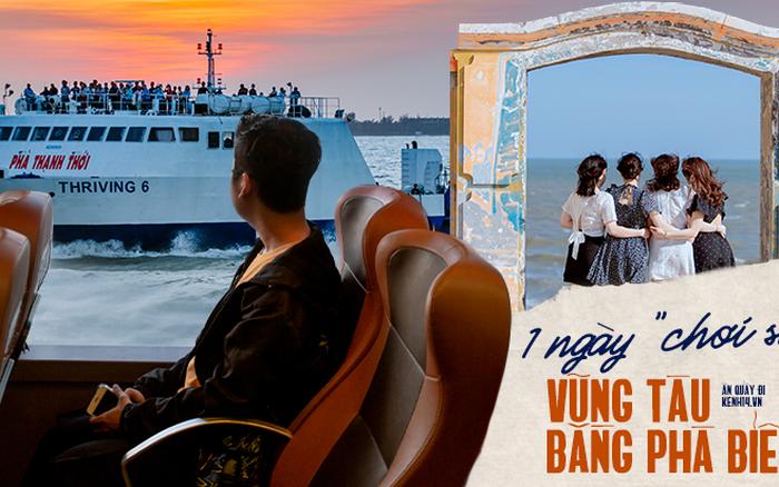Thử thách 12 giờ từ Sài Gòn đi Vũng Tàu bằng tuyến phà biển đang gây tranh cãi nhất MXH, liệu có đáng bỏ tiền và thời gian để trải nghiệm?