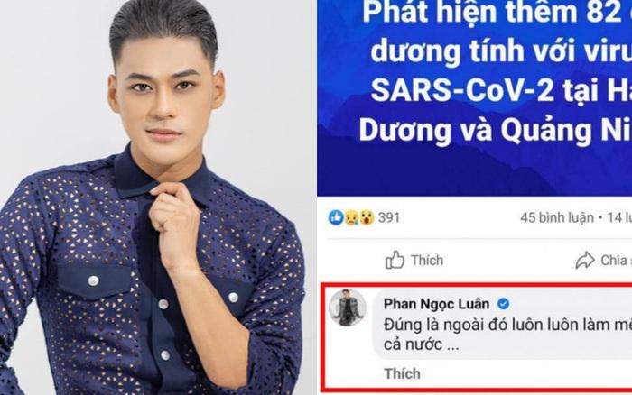 Phẫn nộ phát ngôn thiếu suy nghĩ của ca sĩ Phan Ngọc Luân giữa diễn biến dịch Covid-19 phức tạp tại Hải Dương, Quảng Ninh