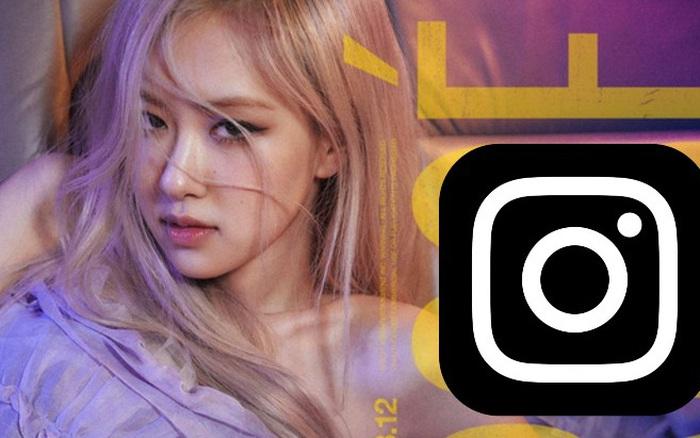Rosé (BLACKPINK) bất ngờ chia sẻ, Instagram là lý do khiến bản thân cảm thấy stress cực độ