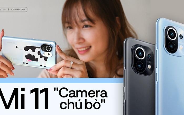 Trải nghiệm nhanh Xiaomi Mi 11, smartphone với camera lấy cảm hứng từ chú bò siêu dễ thương