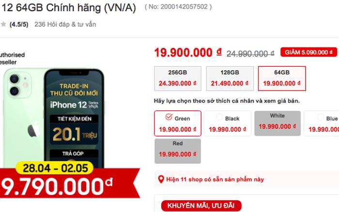 iPhone 12 được giảm giá mạnh, chỉ còn dưới 20 triệu đồng