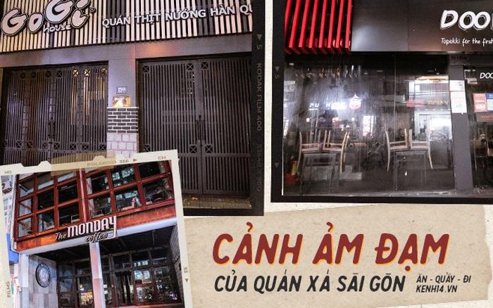Quán xá Sài Gòn lao đao giữa mùa dịch: Thông báo bán mang đi nhưng nhiều nơi vẫn vắng hoe, khung cảnh ảm đạm bao trùm nhiều tuyến phố