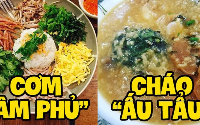 Những món ăn mới nghe tên thôi mà nhiều người Việt đã thấy