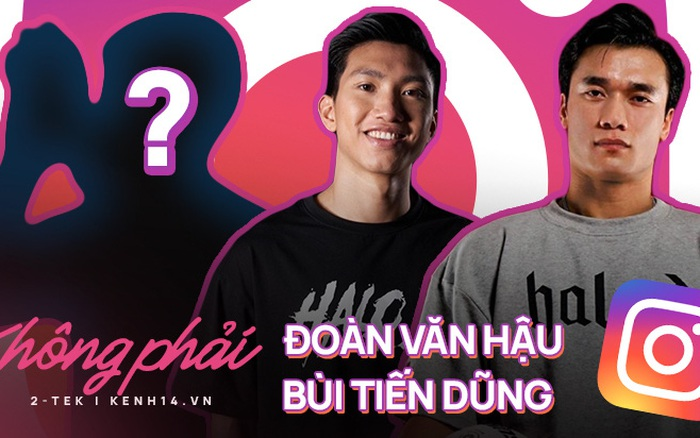 Không phải Đoàn Văn Hậu, Quang Hải hay Bùi Tiến Dũng, cầu thủ Việt có lượt theo dõi nhiều nhất trên Instagram là ai?