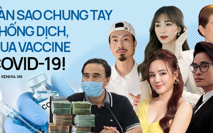 Hơn 30 nghệ sĩ Vbiz lan toả nghĩa cử cao đẹp mùa dịch Covid-19: Đóng góp hàng tỷ đồng mua vaccine, hỗ trợ vật chất cho vùng tâm dịch!