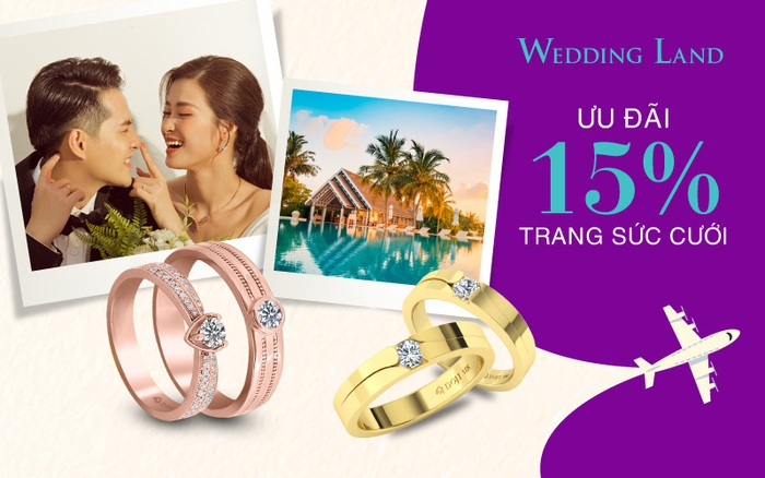 Wedding Land ưu đãi 15% và cơ hội nhận kỳ nghỉ trăng mật 5 sao trị giá 30 triệu