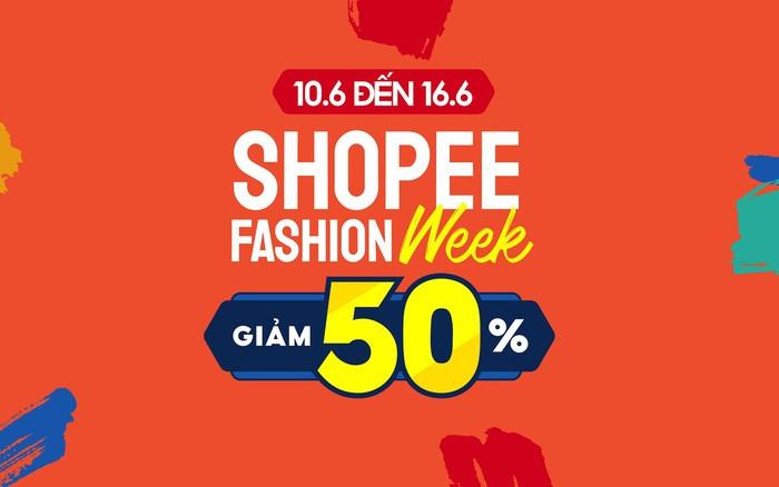 """Siêu HOT: Shopee khởi động """"Tuần Lễ Thời Trang - Giảm 50%"""", các ..."""
