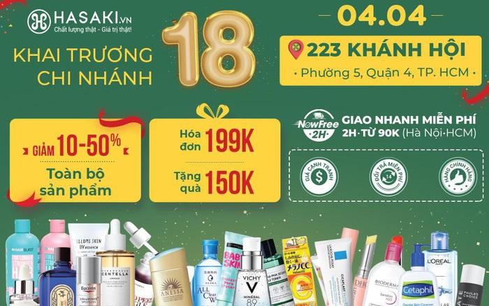 Hasaki khai trương liên hoàn chi nhánh 17 và 18, tràn ngập quà tặng và deal sốc 9K, 4K
